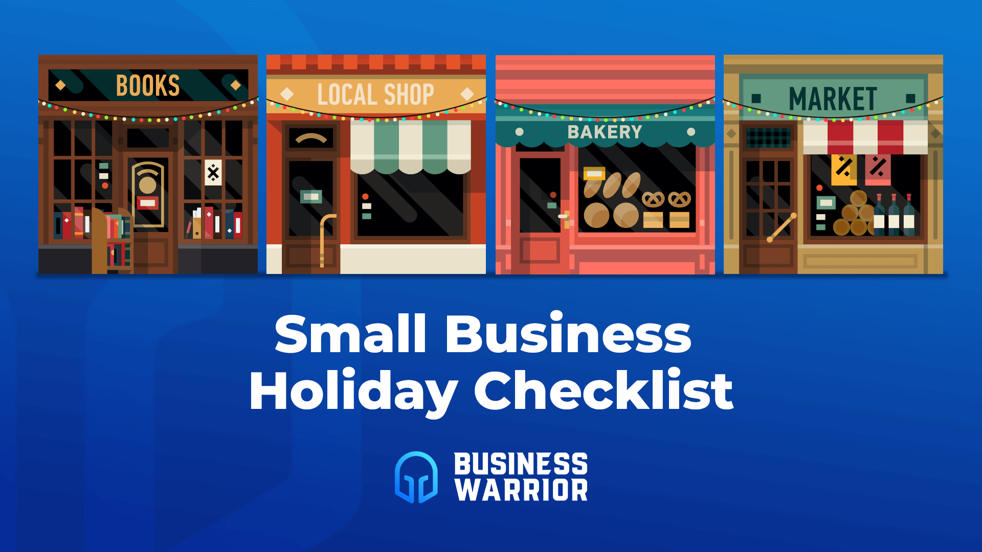 Blog Title: Small Business Holiday Checklist